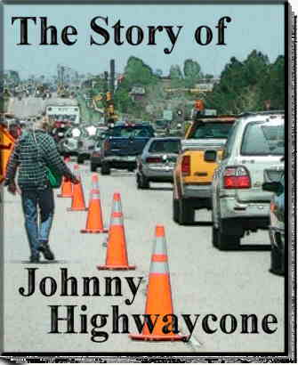 Johnny Highwaycone, american transportation pioneer